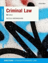 Criminal Law Directions - Monaghan, Nicola (senior Lecturer In Law, University Of Worcester) - ISBN: 9780198811824