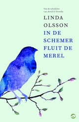 In de schemer fluit de merel - Linda  Olsson - ISBN: 9789492086303