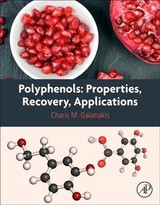 Polyphenols: Properties, Recovery, and Applications - ISBN: 9780128135723