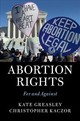 Abortion Rights - Kaczor, Christopher; Greasley, Kate - ISBN: 9781107170933