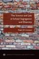 Science And Law Of School Segregation And Diversity - Levesque, Roger J. R. (professor Of Criminal Justice And Professor Of Law, Indiana University) - ISBN: 9780190633639
