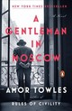 A Gentleman in Moscow - Towles, Amor - ISBN: 9780143132462