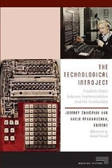 Technological Introject - Champlin, Jeffrey (EDT)/ Pfannkuchen, Antje (EDT)/ Ronell, Avital (AFT) - ISBN: 9780823278206