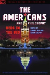 The Americans And Philosophy - Arp, Robert (EDT)/ Guilfoy, Kevin (EDT) - ISBN: 9780812699715