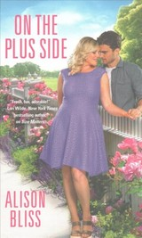 On The Plus Side - Bliss, Alison - ISBN: 9781455568079