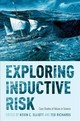 Exploring Inductive Risk - Elliott, Kevin C. (EDT)/ Richards, Ted (EDT) - ISBN: 9780190467715