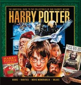 Harry Potter - The Unofficial Guide To The Collectibles Of Our Favorite Wizard - Bradley, Eric - ISBN: 9781440248023
