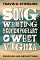 Songwriting In Contemporary West Virginia - Stimeling, Travis D. - ISBN: 9781946684271