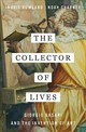 Collector Of Lives - Charney, Noah; Rowland, Ingrid - ISBN: 9780393241310