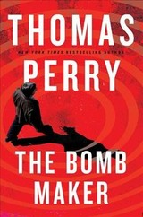 The Bomb Maker - Perry, Thomas - ISBN: 9780802127488
