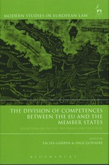 Division Of Competences Between The Eu And The Member States - Garben, Sacha (EDT)/ Govaere, Inge (EDT) - ISBN: 9781509913480