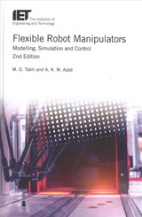 Flexible Robot Manipulators - Tokhi, Mohammad O.; Azad, Abdul - ISBN: 9781849195836