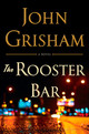 The Rooster Bar - Grisham, John - ISBN: 9780385541176