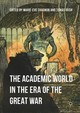 Academic World In The Era Of The Great War - Chagnon, Marie-eve (EDT)/ Irish, Tomás (EDT) - ISBN: 9781349952656