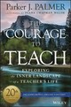 Courage To Teach - Palmer, Parker J. - ISBN: 9781119413042