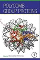 Polycomb Group Proteins - Pirrotta, Vincenzo - ISBN: 9780128097373