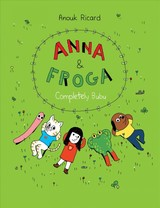 Anna And Froga - Ricard, Anouk - ISBN: 9781770462922