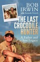 Last Crocodile Hunter - French, Amanda - ISBN: 9781760292379
