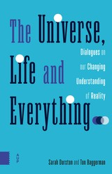 The Universe, Life and Everything - Sarah  Durston - ISBN: 9789048539055