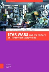 Star Wars and the History of Transmedia Storytelling - Dan  Hassler-Forest - ISBN: 9789048537433