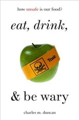 Eat, Drink, And Be Wary - Duncan, Charles M. - ISBN: 9781538107492
