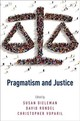 Pragmatism And Justice - Dieleman, Susan (EDT)/ Rondel, David (EDT)/ Voparil, Christopher (EDT) - ISBN: 9780190459239