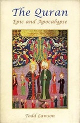The Quran, Epic And Apocalypse - Lawson, Todd - ISBN: 9781786072276
