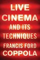 Live Cinema And Its Techniques - Coppola, Francis Ford - ISBN: 9781631493669
