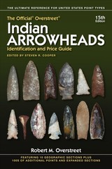 Official Overstreet Indian Arrowheads Identification And Price Guide - M Overstreet, Robert - ISBN: 9781440248689