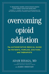 Overcoming Opioid Addiction - Bisaga, Adam - ISBN: 9781615194582