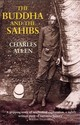 Buddha And The Sahibs - Allen, Charles - ISBN: 9780719554285
