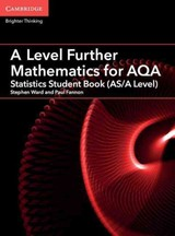 A Level Further Mathematics For Aqa Statistics Student Book (as/a Level) - Ward, Stephen; Fannon, Paul - ISBN: 9781316644508