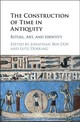 Construction Of Time In Antiquity - Ben-Dov, Jonathan (EDT)/ Doering, Lutz (EDT) - ISBN: 9781107108967