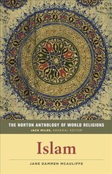 Norton Anthology Of World Religions: Islam - McAuliffe, Jane Dammen/ Miles, Jack (EDT) - ISBN: 9780393355024