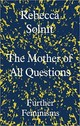 Mother Of All Questions - Solnit, Rebecca (y) - ISBN: 9781783783557