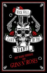 Last of the Giants - Mick  Wall - ISBN: 9789048842216