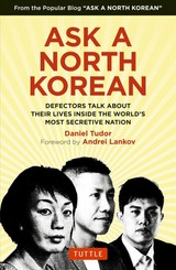 Ask A North Korean - Tudor, D. - ISBN: 9780804849333