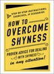How To Overcome Shyness - Adams Media - ISBN: 9781507204979