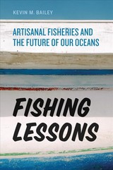 Fishing Lessons - Bailey, Kevin M. - ISBN: 9780226307459