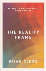 Reality Frame - Clegg, Brian - ISBN: 9781785782817