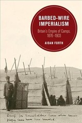 Barbed-wire Imperialism - Forth, Aidan - ISBN: 9780520293977