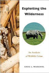 Exploiting The Wilderness - Warchol, Greg L. - ISBN: 9781439913673