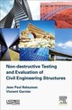 Non-destructive Testing And Evaluation Of Civil Engineering Structures - Balayssac, Jean-paul (EDT)/ Garnier, Vincent - ISBN: 9781785482298