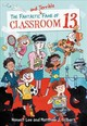 Fantastic And Terrible Fame Of Classroom 13 - Lee, Honest; Gilbert, Matthew J. - ISBN: 9780316464581