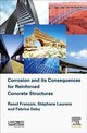 Corrosion And Its Consequences For Reinforced Concrete Structures - Francois, Raoul/ Laurens, Stephane/ Deby, Fabrice - ISBN: 9781785482342