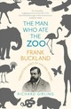 The Man Who Ate The Zoo - Girling, Richard - ISBN: 9781784701611