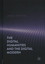 Digital Humanities And The Digital Modern - Smithies, James - ISBN: 9781137499431