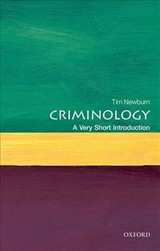 Criminology: A Very Short Introduction - Newburn, Tim (professor Of Criminology And Social Policy, The London School Of Economics And Political Science) - ISBN: 9780199643257