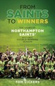 From Saints To Winners - Vickers, Tom - ISBN: 9781785313202
