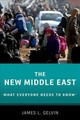 New Middle East: What Everyone Needs To Know (r) - Gelvin, James L. (ucla) - ISBN: 9780190653989